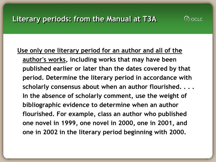 Literary periods: from the Manual at T3A