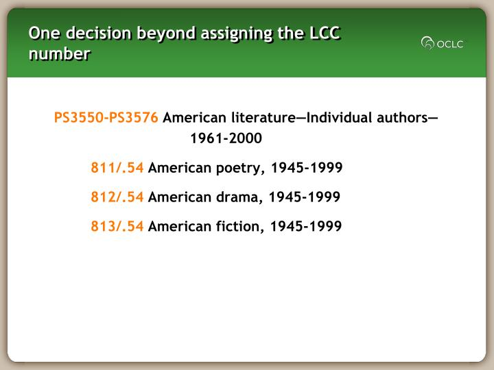 One decision beyond assigning the LCC number