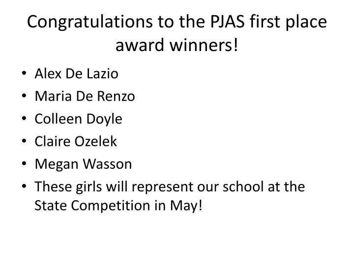 Congratulations to the PJAS first place award winners!