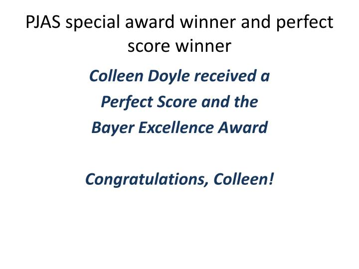 PJAS special award winner and perfect score winner