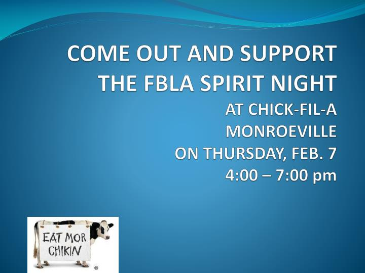 COME OUT AND SUPPORT THE FBLA SPIRIT NIGHT