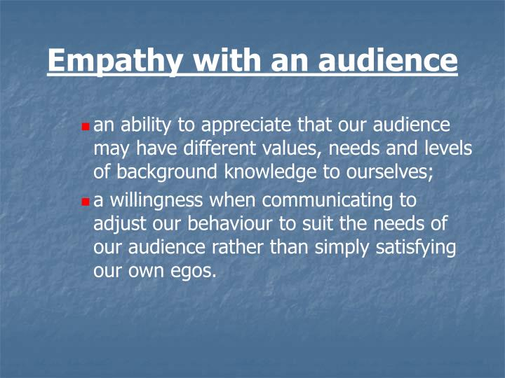Empathy with an audience