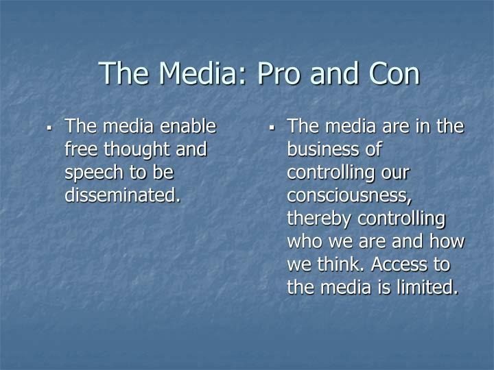 The Media: Pro and Con