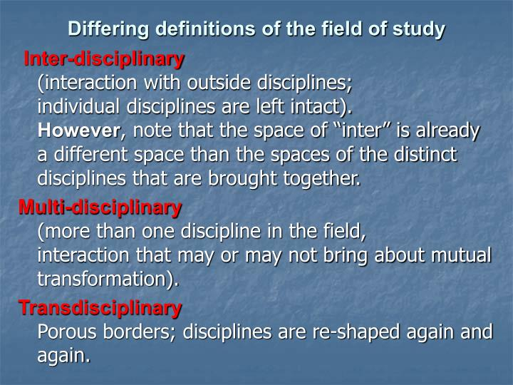 Differing definitions of the field of study