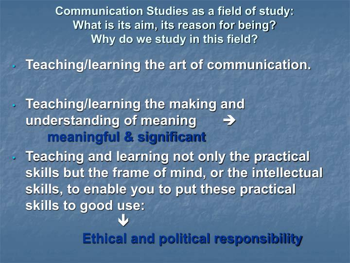 Communication Studies as a field of study: