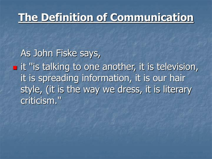 The definition of communication1