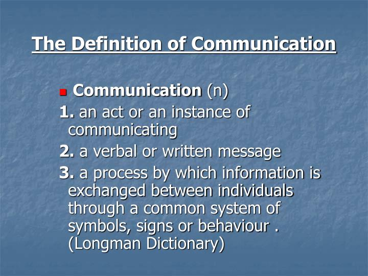 The Definition of Communication