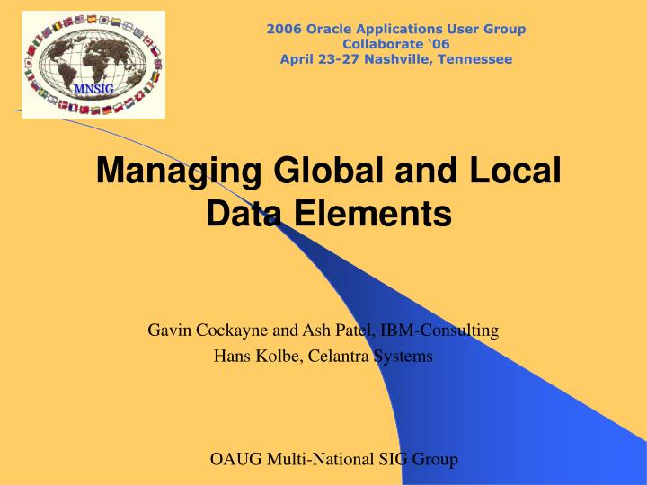 Managing global and local data elements