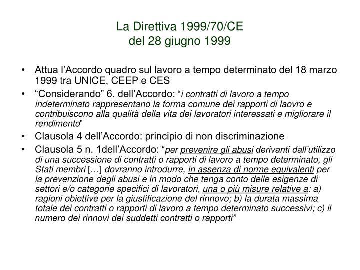La Direttiva 1999/70/CE