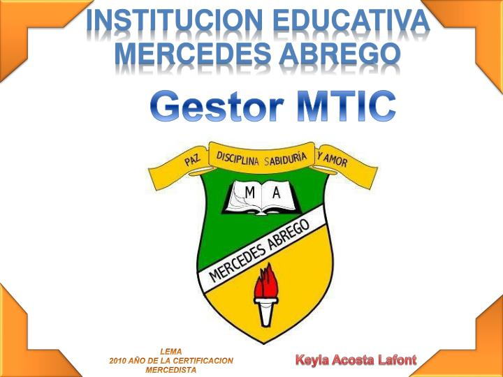 INSTITUCION EDUCATIVA MERCEDES ABREGO