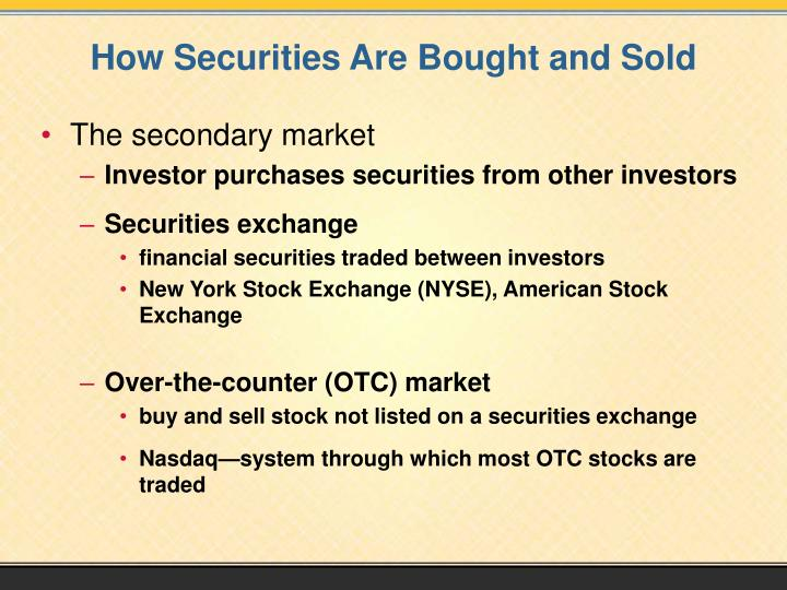 How securities are bought and sold