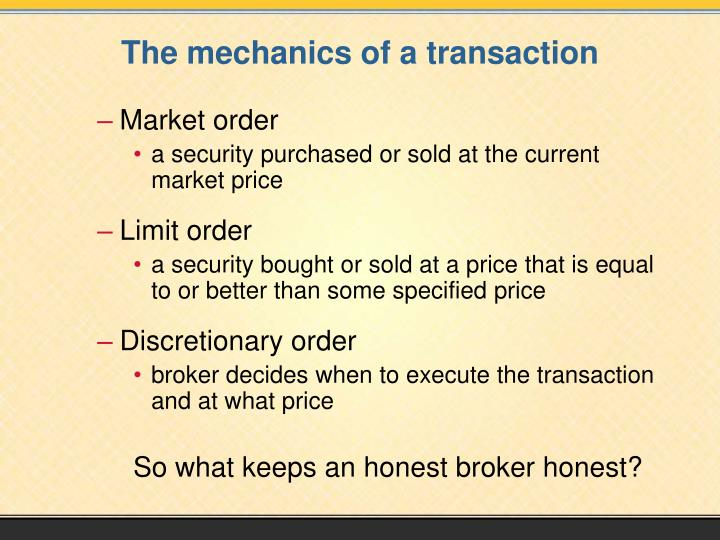The mechanics of a transaction