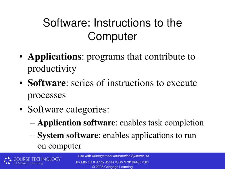 Software: Instructions to the Computer
