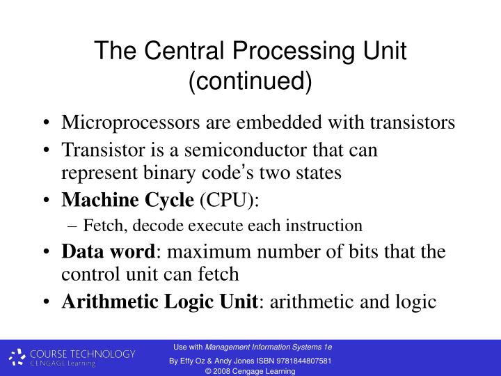 The Central Processing Unit (continued)