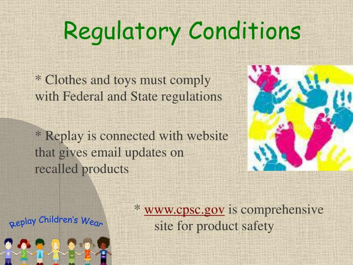 Regulatory Conditions