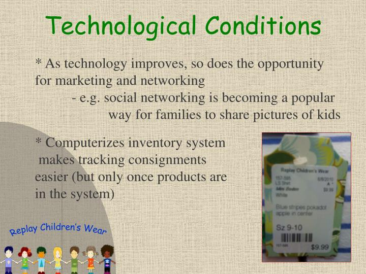 Technological Conditions