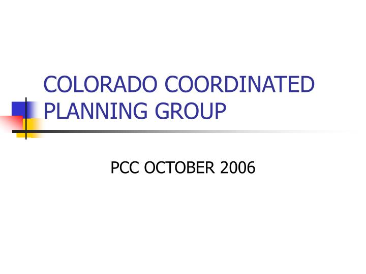 Colorado coordinated planning group