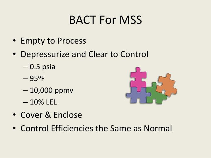 BACT For MSS