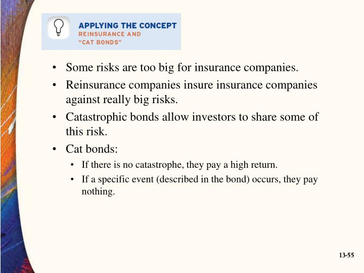 Some risks are too big for insurance companies.
