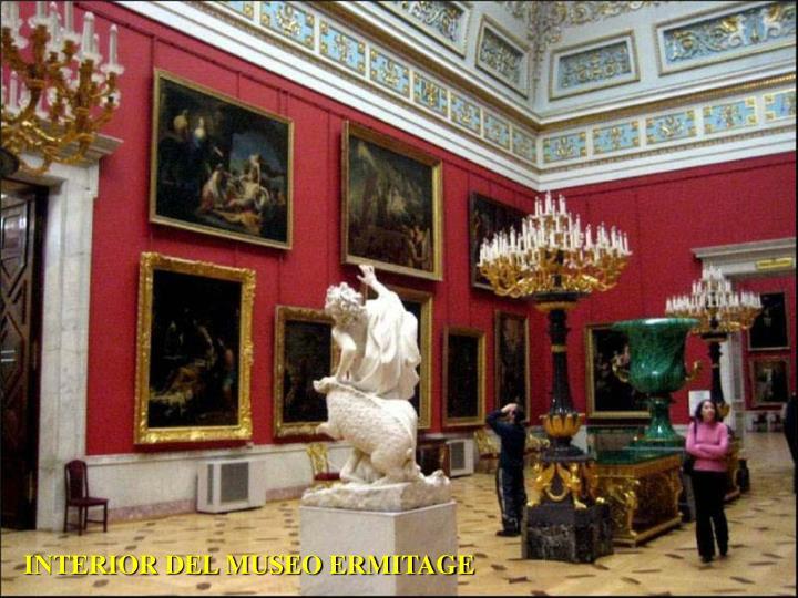 INTERIOR DEL MUSEO ERMITAGE