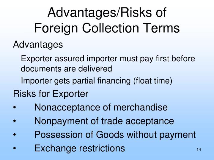 Advantages/Risks of