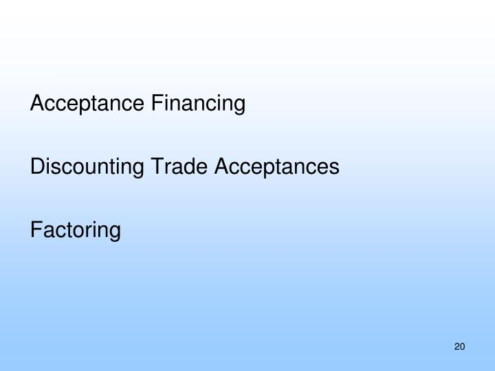 Acceptance Financing