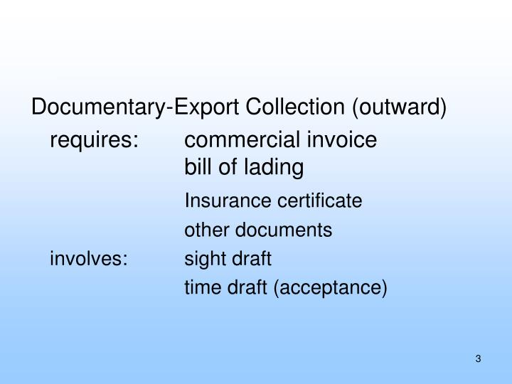Documentary-Export Collection (outward)