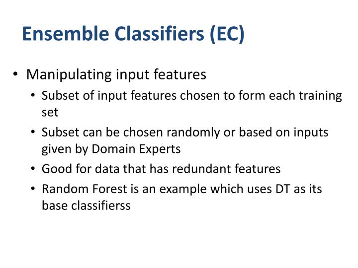 Ensemble Classifiers (EC)