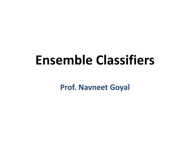 Ensemble classifiers