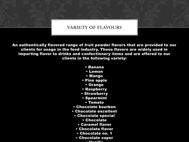 Variety of flavours