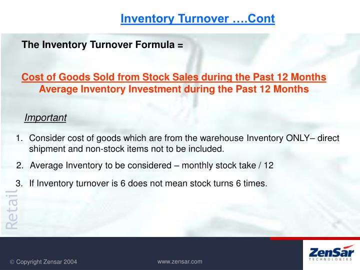 Inventory Turnover ….Cont
