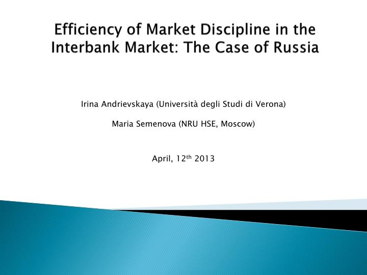 Efficiency of market discipline in the interbank market the case of russia