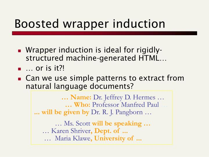 Boosted wrapper induction