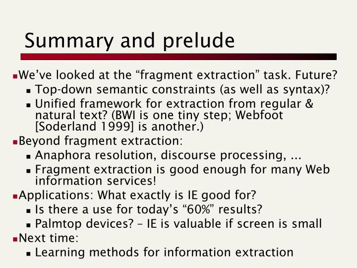 Summary and prelude