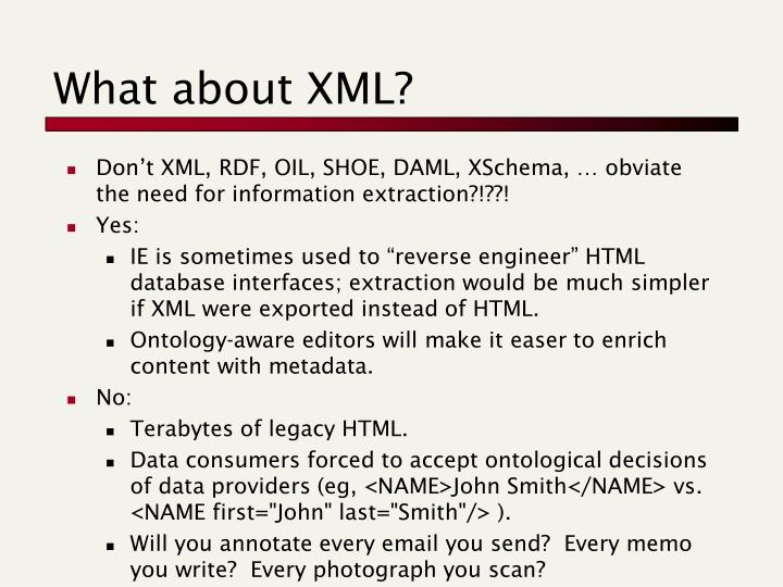 What about XML?