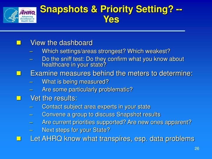 Snapshots & Priority Setting? -- Yes