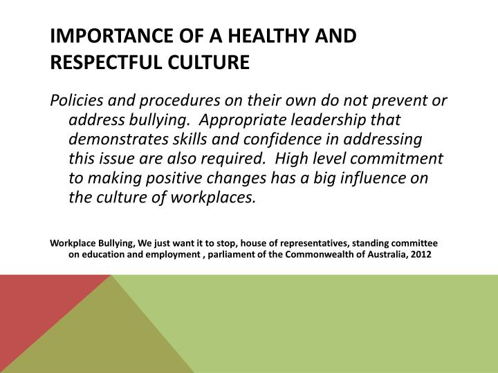 Importance of a healthy and respectful culture