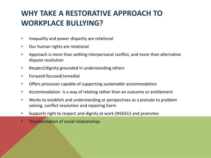 Why take a Restorative Approach to Workplace Bullying?
