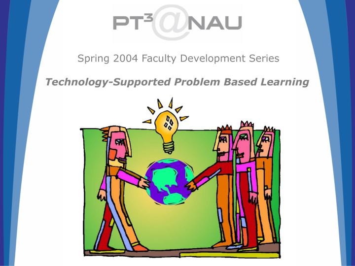 Spring 2004 Faculty Development Series