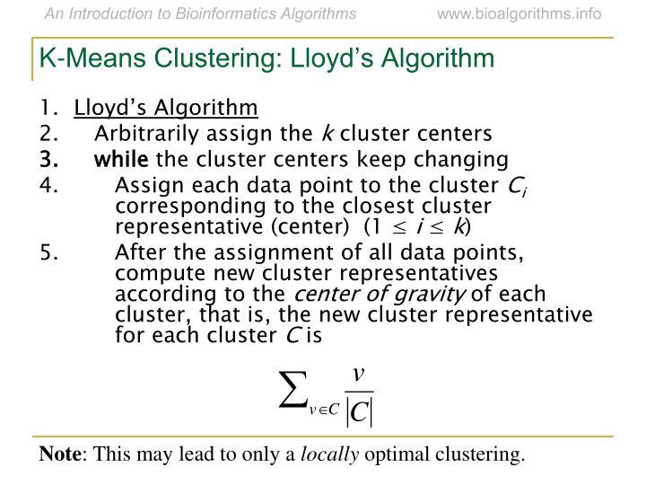 K-Means Clustering: Lloyd's Algorithm