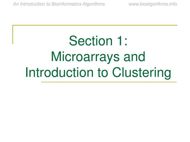 Section 1 microarrays and introduction to clustering