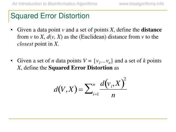 Squared Error Distortion