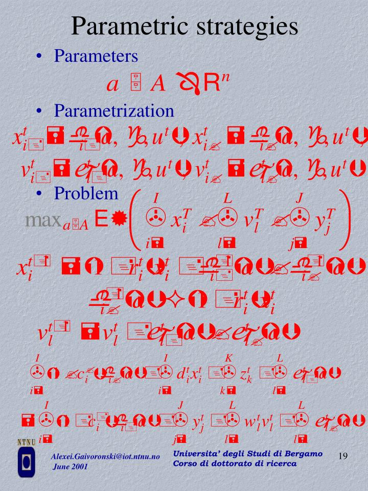 Parametric strategies