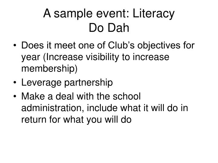 A sample event: Literacy