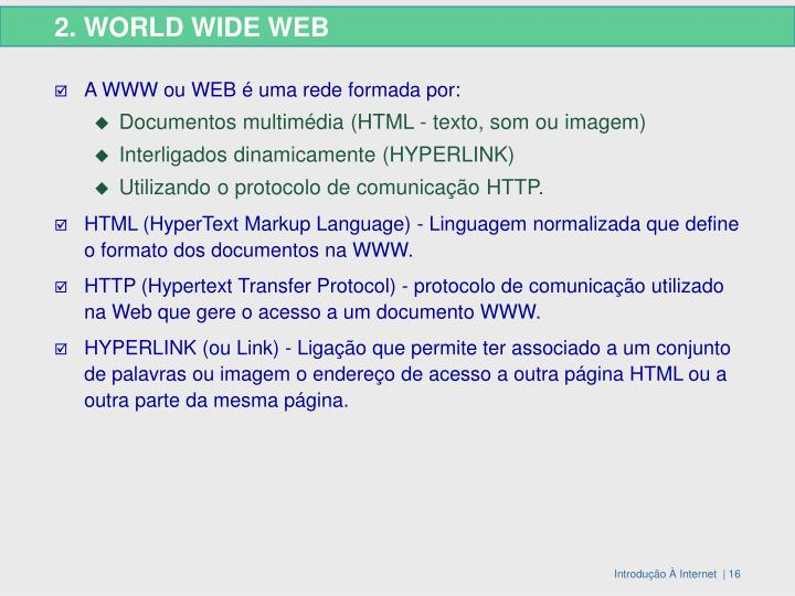 2. WORLD WIDE WEB