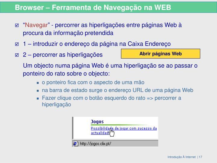 Browser – Ferramenta de Navegação na WEB
