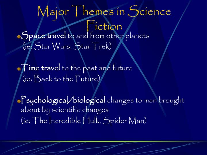 Major Themes in Science Fiction