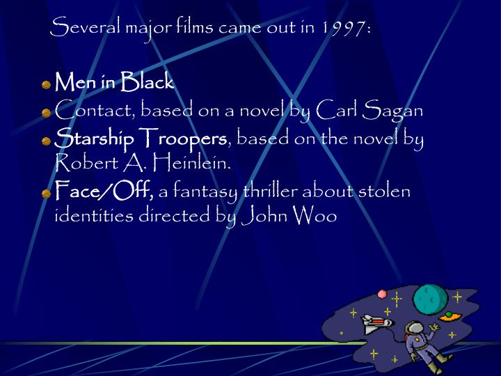 Several major films came out in 1997: