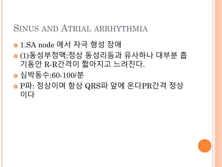 Sinus and Atrial arrhythmia
