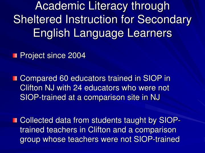 Academic Literacy through Sheltered Instruction for Secondary English Language Learners